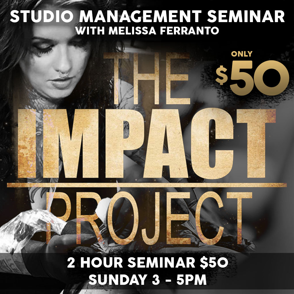 THe Impact Project is a Seminar for shop owners and tattooers that teaches the importance of marketing, promotions and shop management, at the All American Tattoo Convention Fayetteville NC